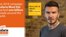 David Beckham fronting Malaria Must Die campaign